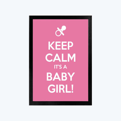 Keep calm its girl Framed Poster