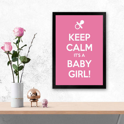 Keep calm its girl Baby Glass Framed Posters & Artprints