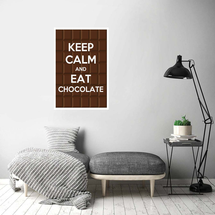 Keep calm and eat chocolate