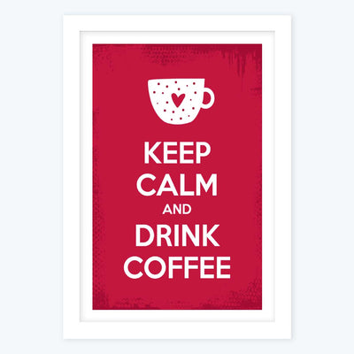 Keep calm and drink coffee Framed Poster