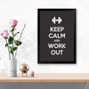Keep calm and work hard Keep Glass Framed Posters & Artprints