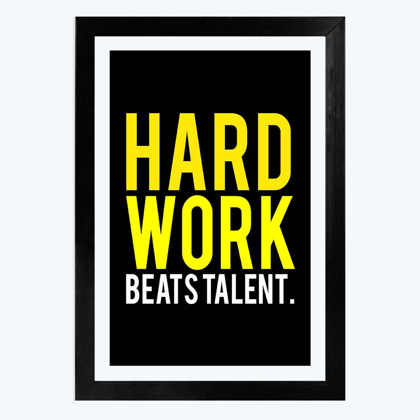 Hard Work Framed Poster