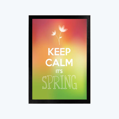 Keep calm its spring Framed Poster
