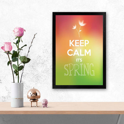 Keep calm its spring Keep Glass Framed Posters & Artprints