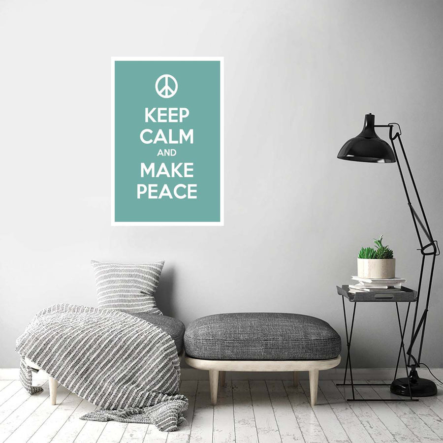 Keep calm and make peace'