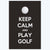Keep calm and play a golf