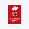Keep calm its valentine's day Framed Poster