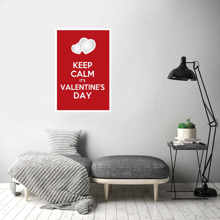 Keep calm its valentine's day