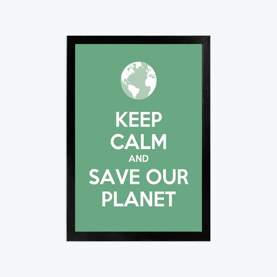 Keep calm and save our planet Framed Poster