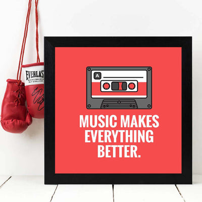 Music makes everything better Framed Poster