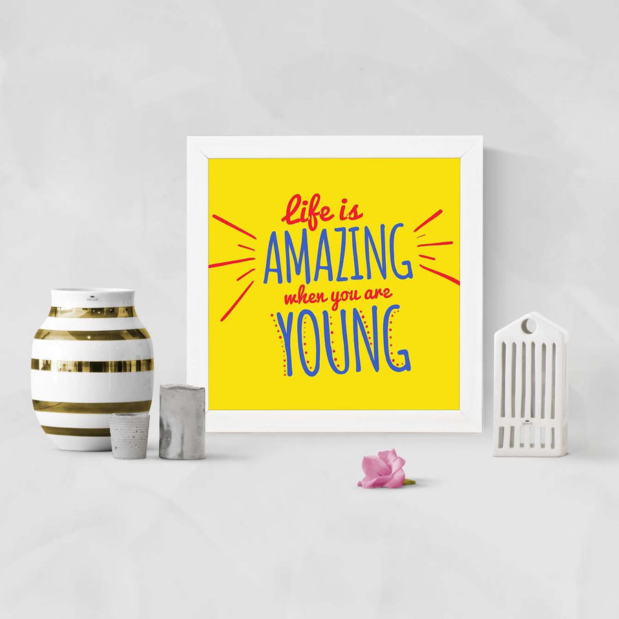 Life Is Amazing   Framed Poster