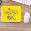 Buy Life Is Amazing Travel Mouse Pads Online