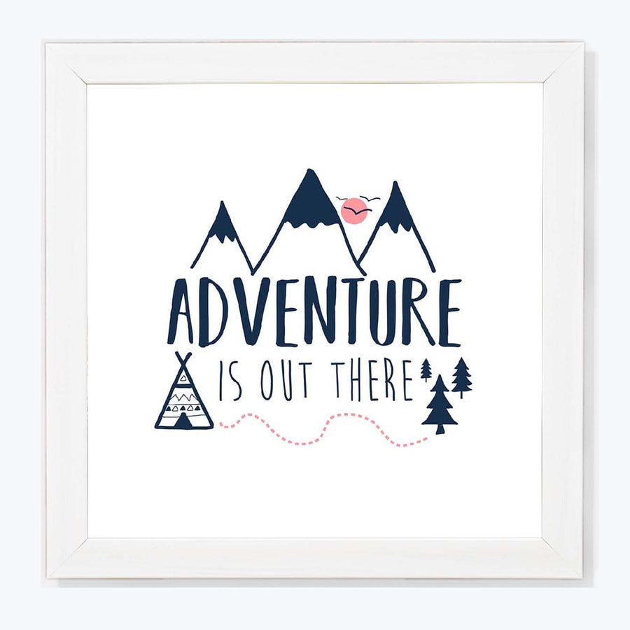Adventure is out here Framed Poster