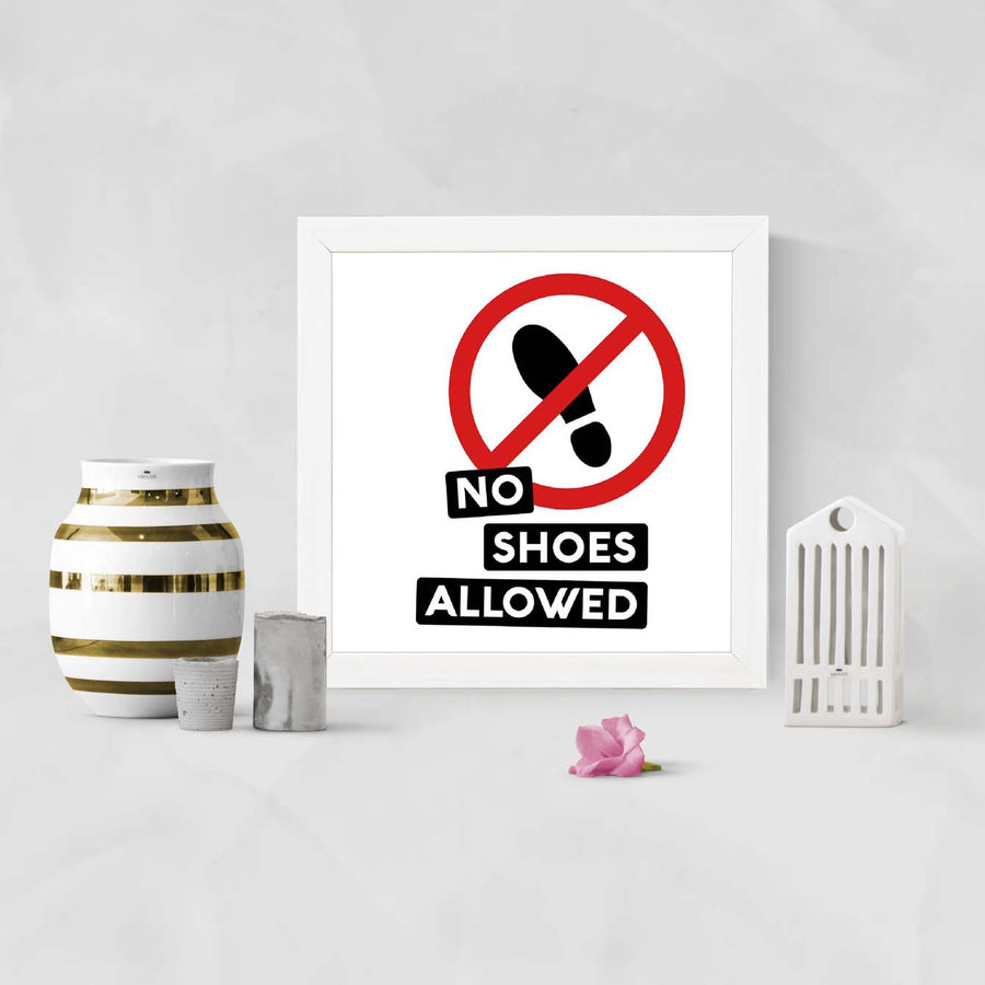 NO shoes allowed Framed Poster