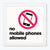 NO mobile phone allowed Framed Poster