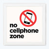 NO cell phone zone Sign Glass Framed Posters & Artprints