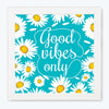 Good vibes only Pattern Glass Framed Posters & Artprints