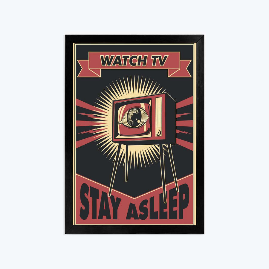 Watch tv stay a slip Framed Poster