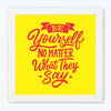 Be Your Self Gym Glass Framed Posters & Artprints