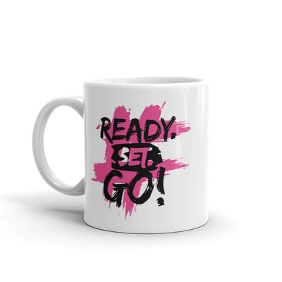 Ready Set Go Motivational Coffee Mug