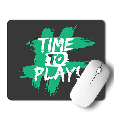 Time to play Mouse Pad