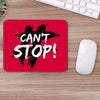 Buy Can't Stop Motivational Mouse Pads Online