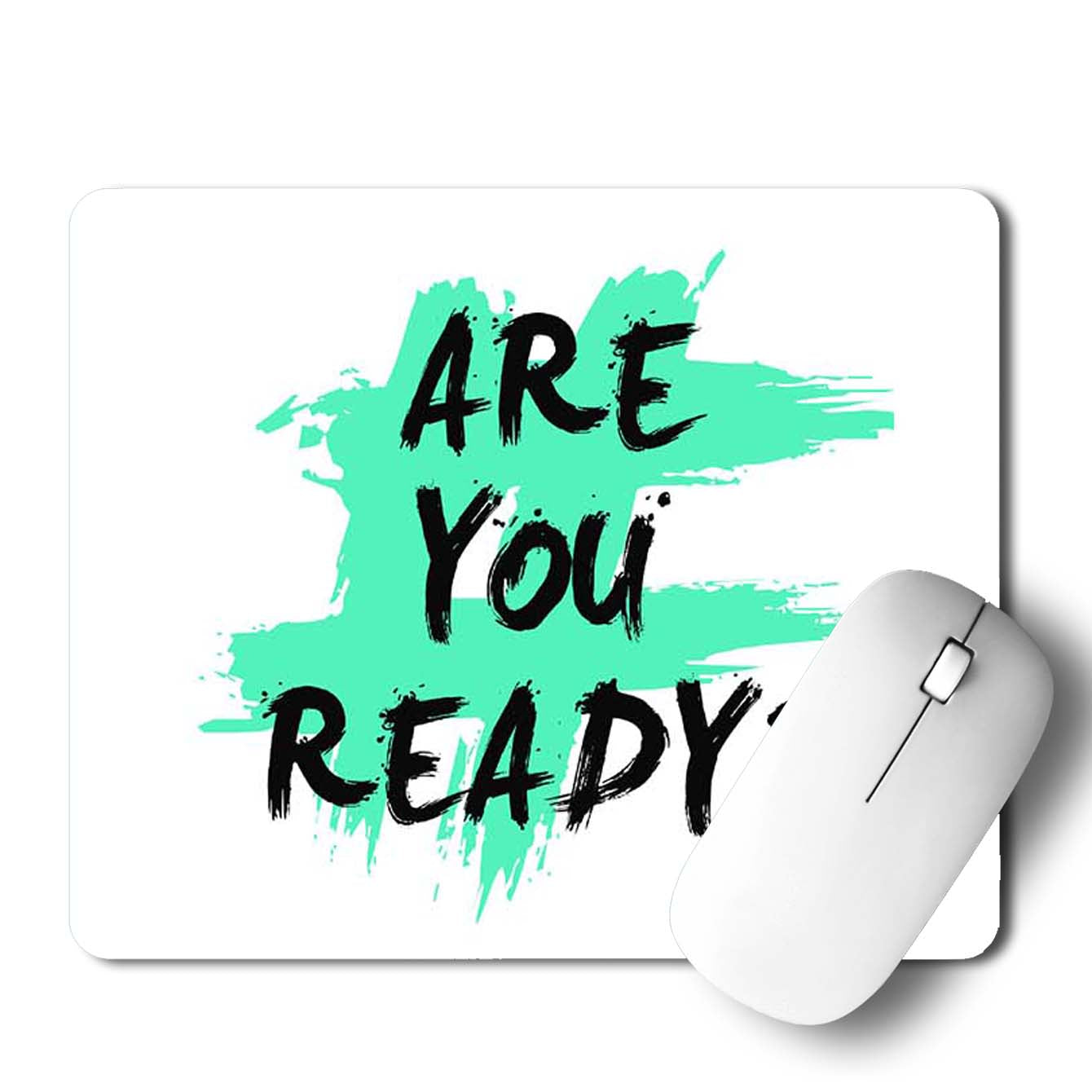 Buy AreYou Ready Motivational Mouse Pads Online