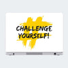 Challenge Yourself Motivational Laptop Skin Online