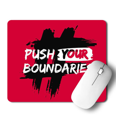 Push Your Boundaries Mouse Pad