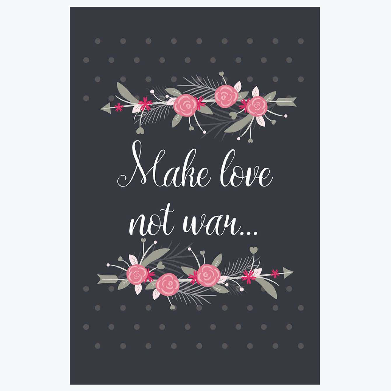 Make Love not war Flower Posters
