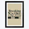 Breaking News Framed Poster