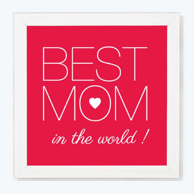 Best Mom in the World Typography Glass Framed Posters & Artprints