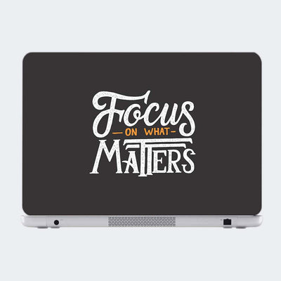 Focus On What Matter Typography Laptop Skin Online