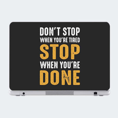 Stop When You Done Motivational Laptop Skin Online