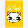 Be Kind Cute Cat Cartoon Posters