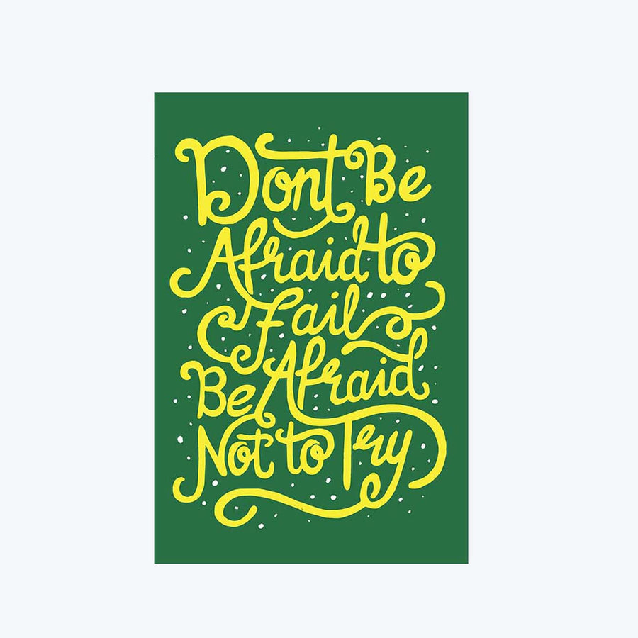 Don't Be Afraid To Fails Postcard