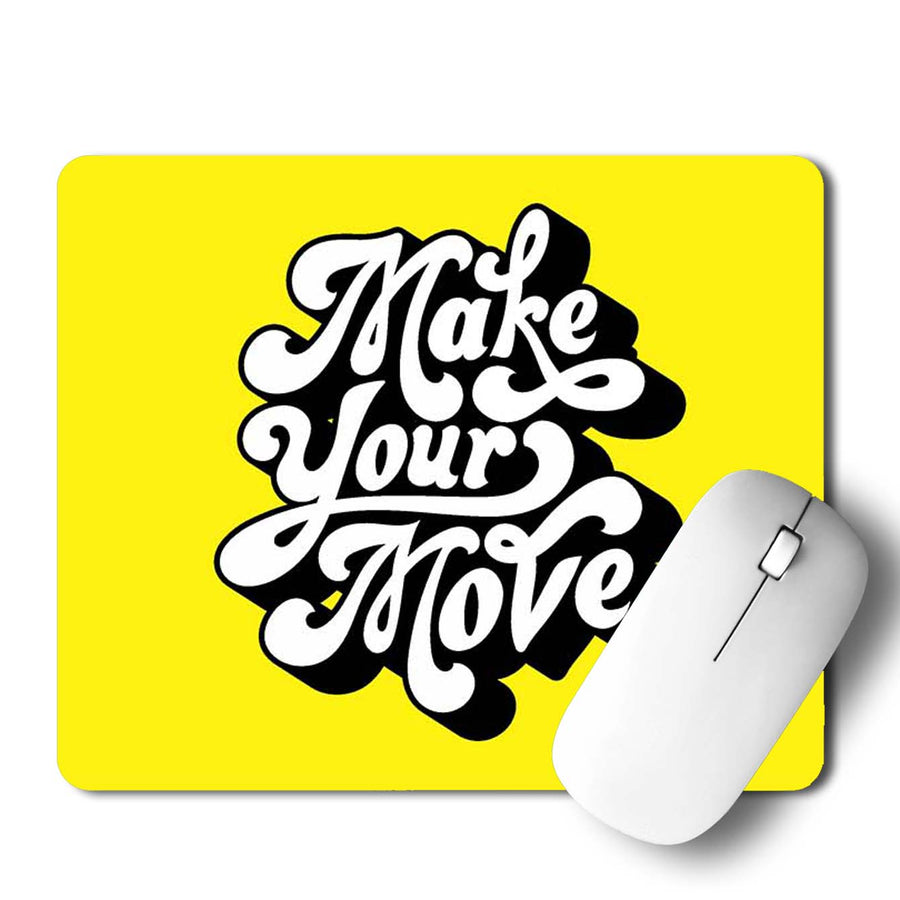 Make Your Move Mouse Pad