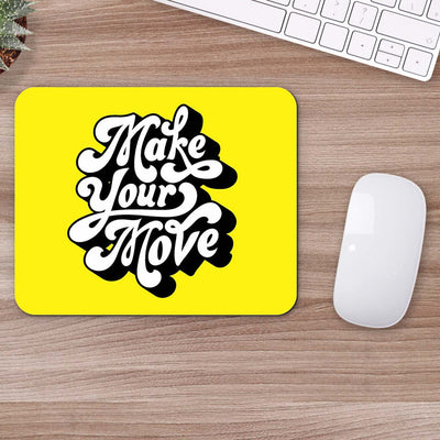 Buy Make Your Move Typography Mouse Pads Online