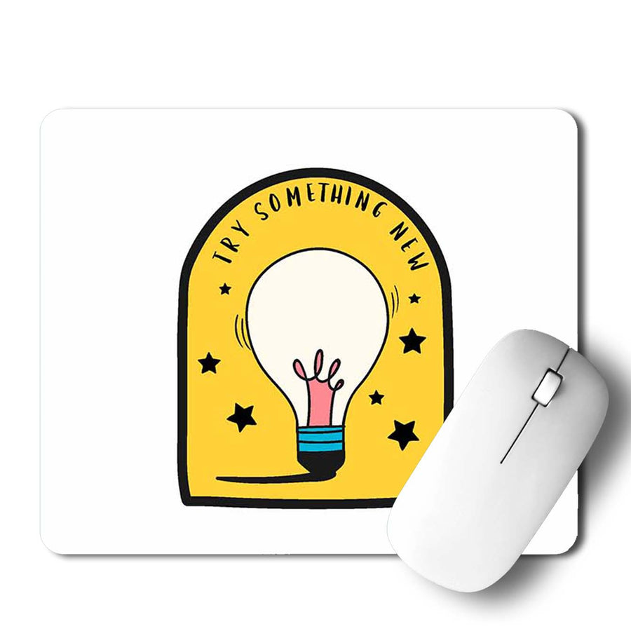 Try Something New Mouse Pad