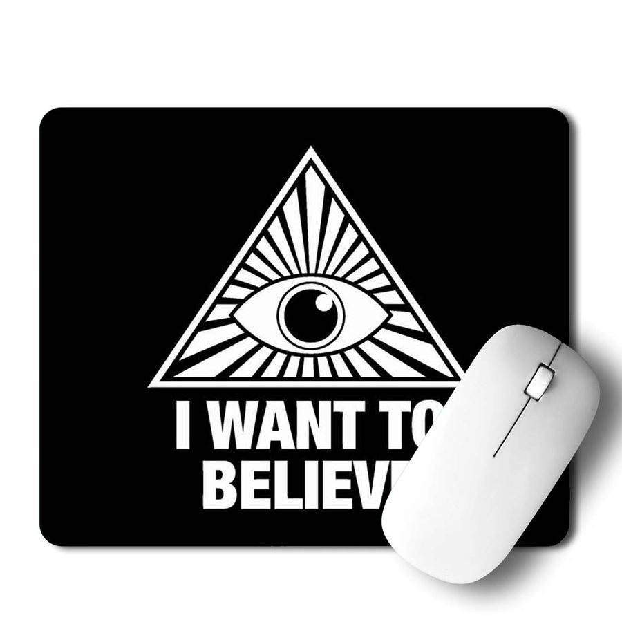 I Want To Believed Mouse Pad