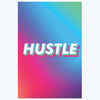 Hustle Pop Art Posters
