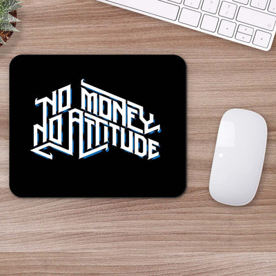 Buy No Money No Attitude Typography Mouse Pads Online