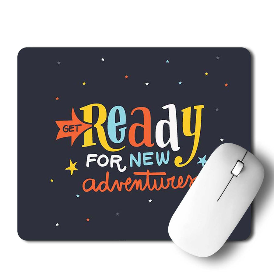 Ready For New Adventure Mouse Pad