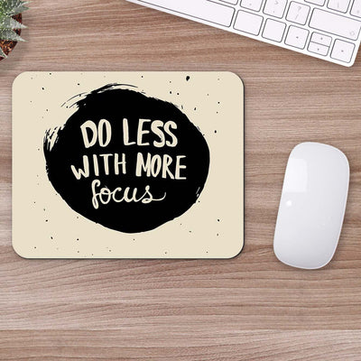 Buy Do Less With More Focus Motivational Mouse Pads Online