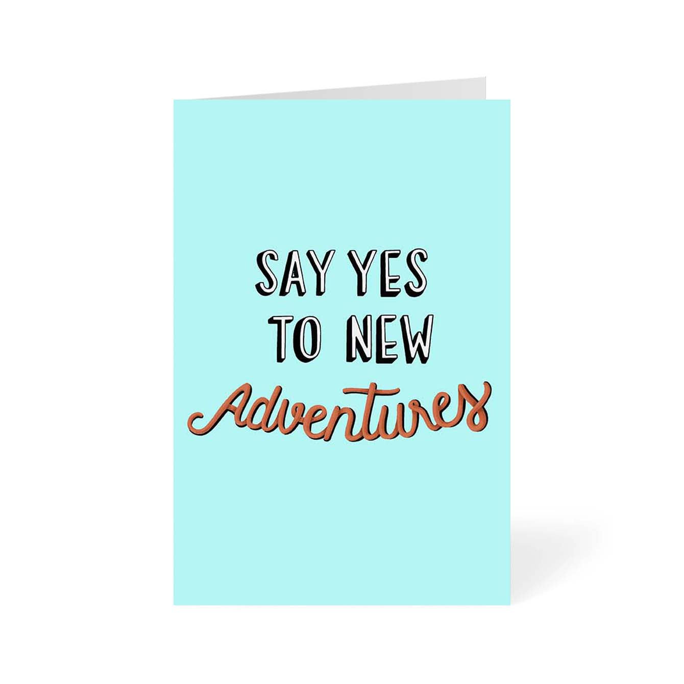Say Yes To New Adventure Travel Greeting Card Online