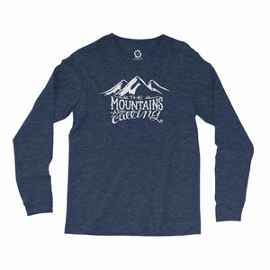 Eco-friendly, hand-printed custom super soft long sleeve t-shirt that's super soft to the touch and features a The Mountains are Calling John Muir graphic design