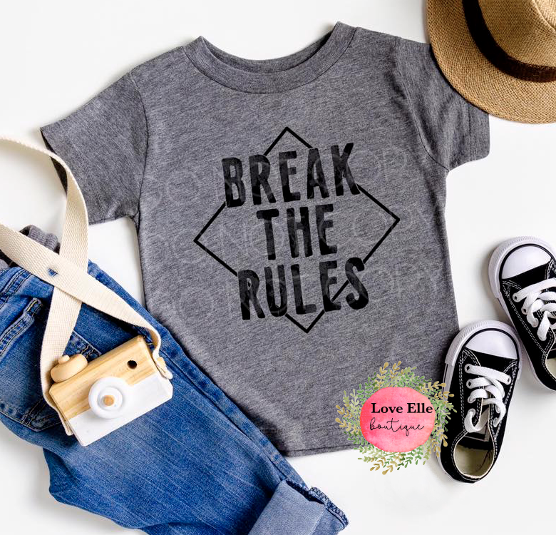 Break the Rules Children's Shirt