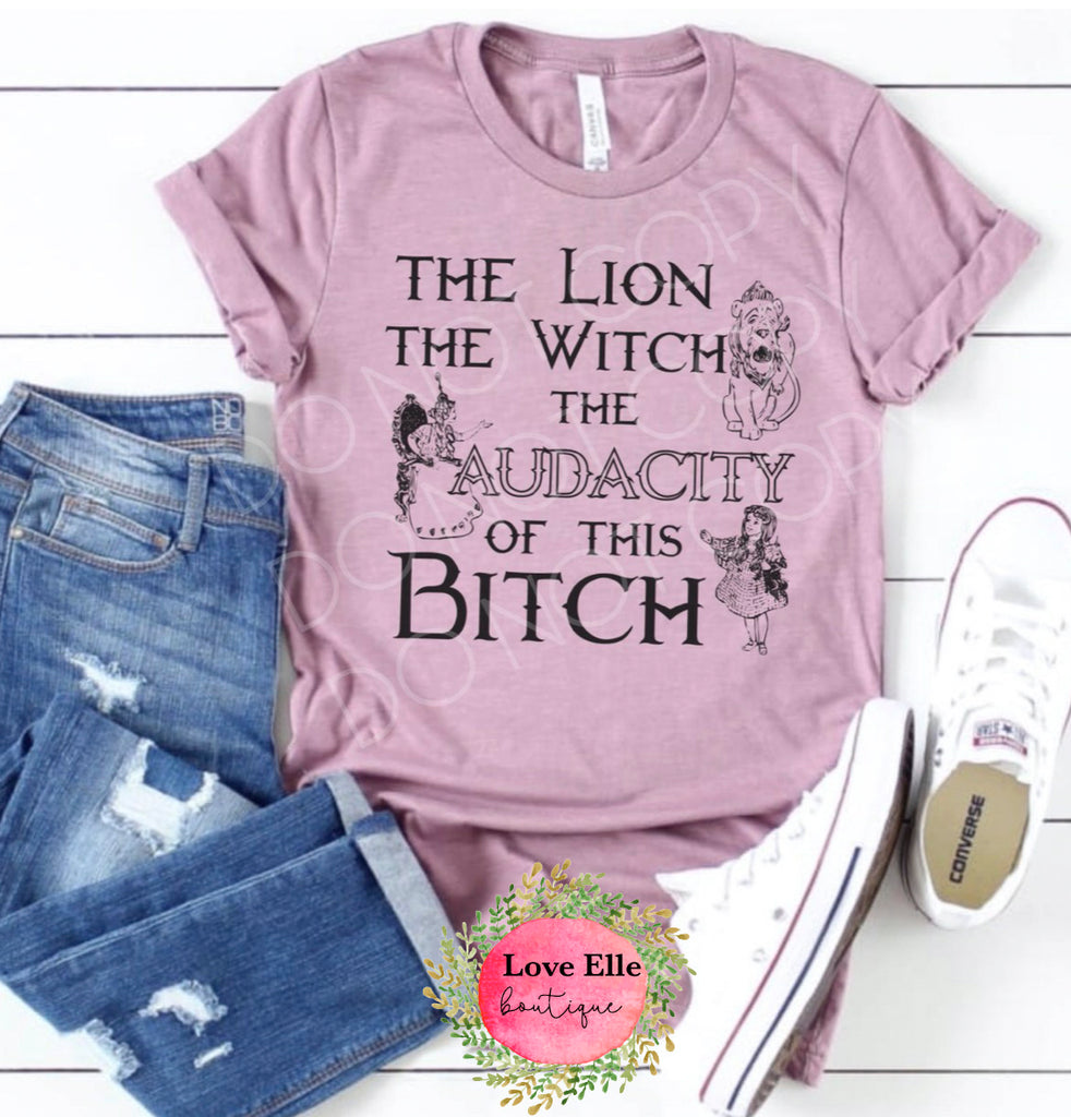 The Lion, the Witch, the Audacity of This Bitch Shirt