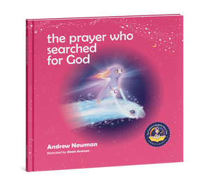 THE PRAYER WHO SEARCHED FOR GOD, Helping children use prayer and breath to find God within themselves.