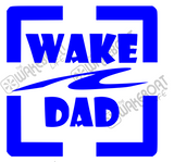 Wake Dad Decal